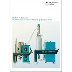 SOMOS® PERFOAMER – fizikai habosítás, innovatív, kifejlesztett gyártástechnológia